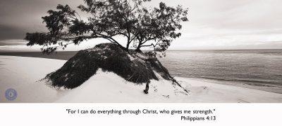 """Philippians 4:13 """"Our Message"""""""